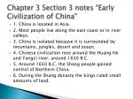 chapter 3 section 3 notes early civilization of china