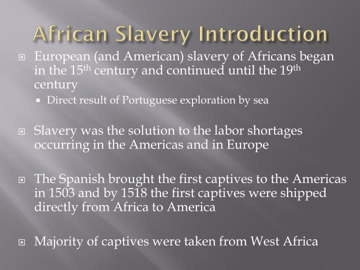 African Slavery Introduction