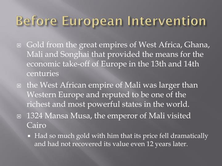 Before European Intervention