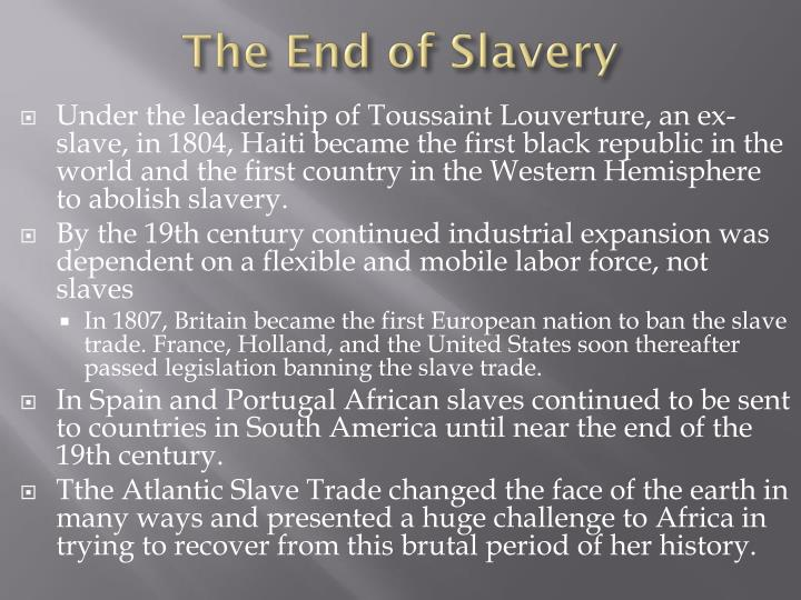 The End of Slavery