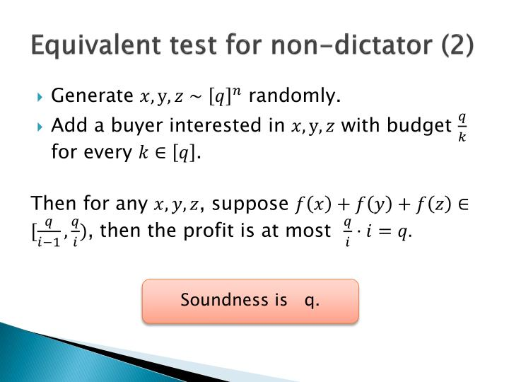 Equivalent test for non-dictator (2)