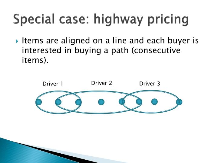 Special case: highway pricing