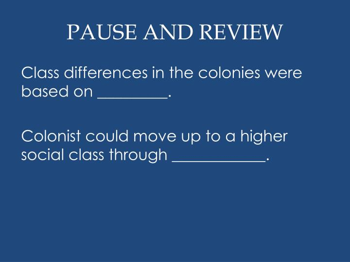 PAUSE AND REVIEW