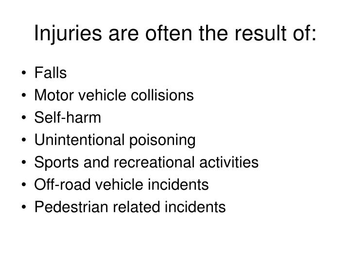 Injuries are often the result of: