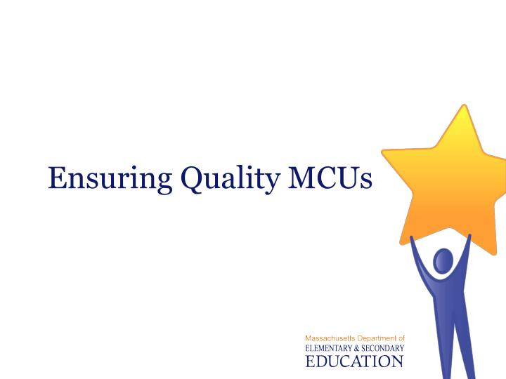 Ensuring Quality MCUs