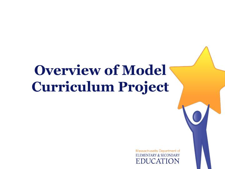 Overview of Model Curriculum Project