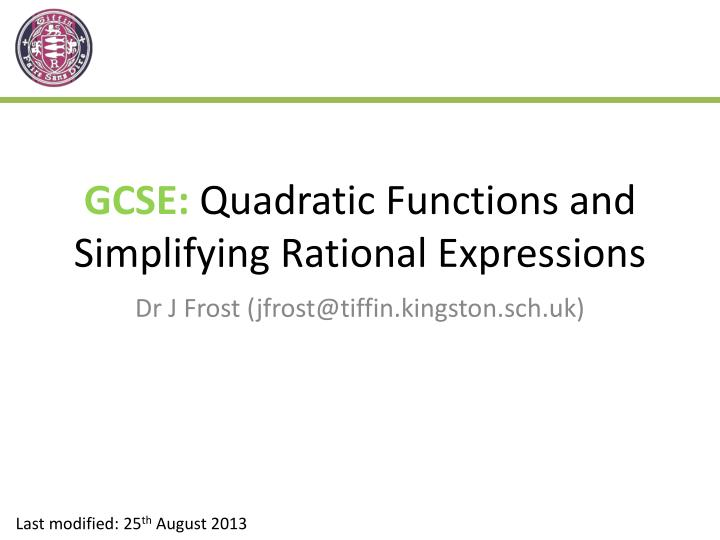 Gcse quadratic functions and simplifying rational expressions