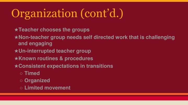 Organization (cont'd.)