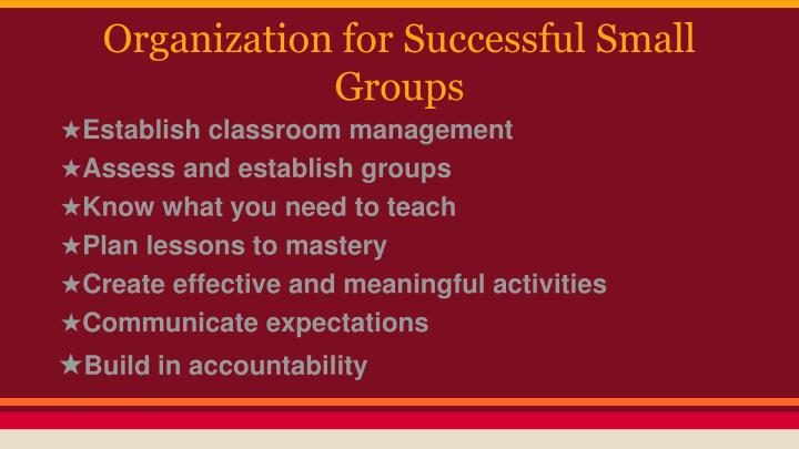 Organization for Successful Small Groups