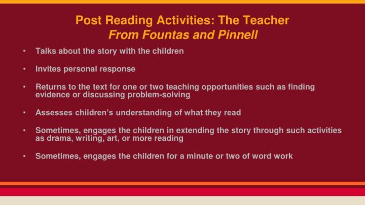Post Reading Activities: The Teacher