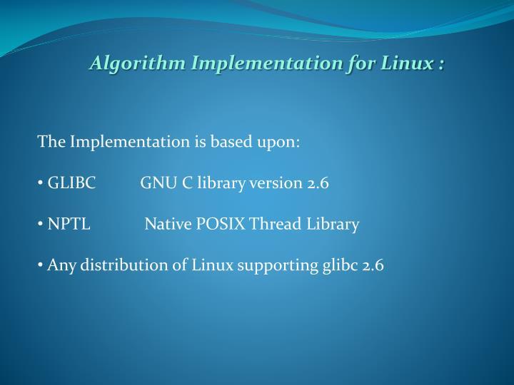 Algorithm Implementation for Linux :