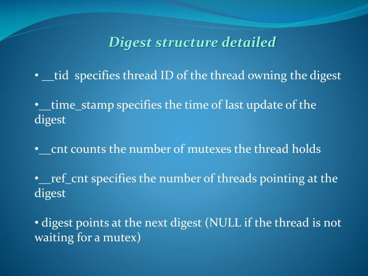 Digest structure detailed