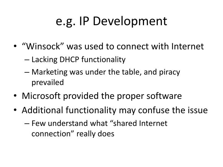 e.g. IP Development
