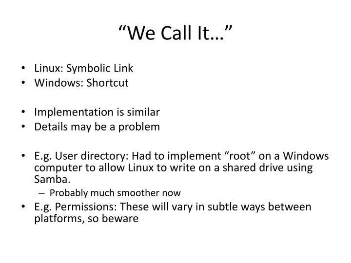 """We Call It…"""