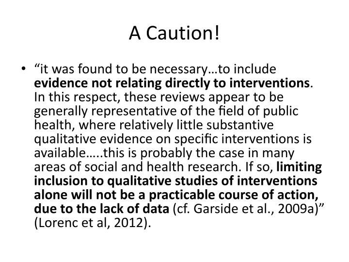 A Caution!