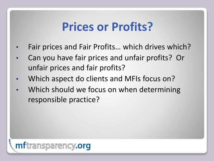 Prices or Profits?