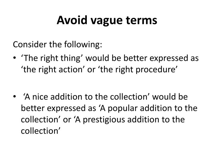 Avoid vague terms