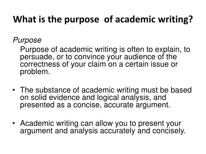 What is the purpose of academic writing