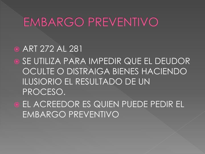 EMBARGO PREVENTIVO