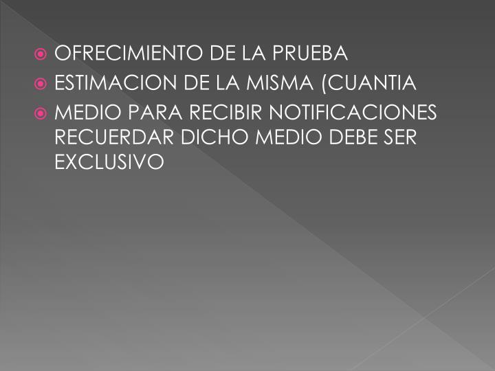 OFRECIMIENTO DE LA PRUEBA