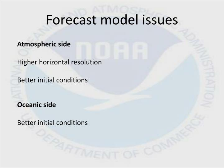 Forecast model issues