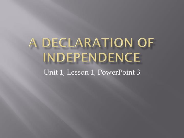 A declaration of independence