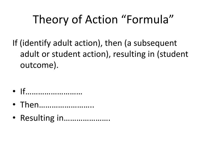 "Theory of Action ""Formula"""