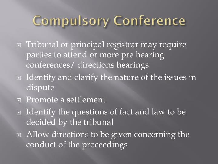 Compulsory Conference