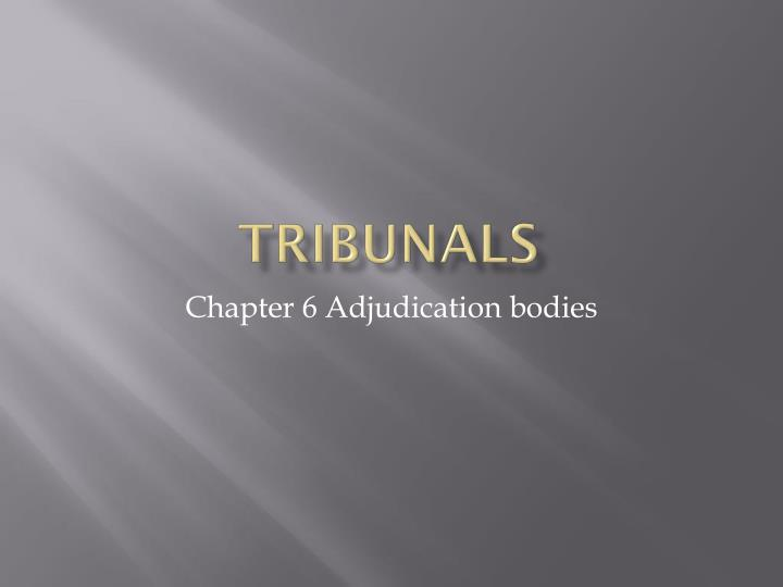 Tribunals