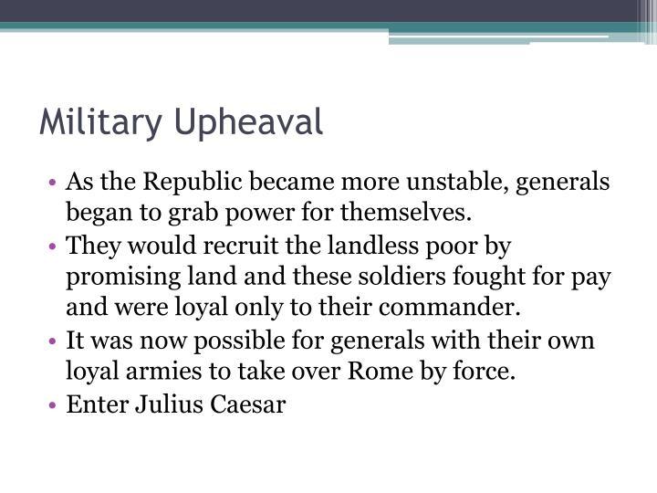 Military Upheaval