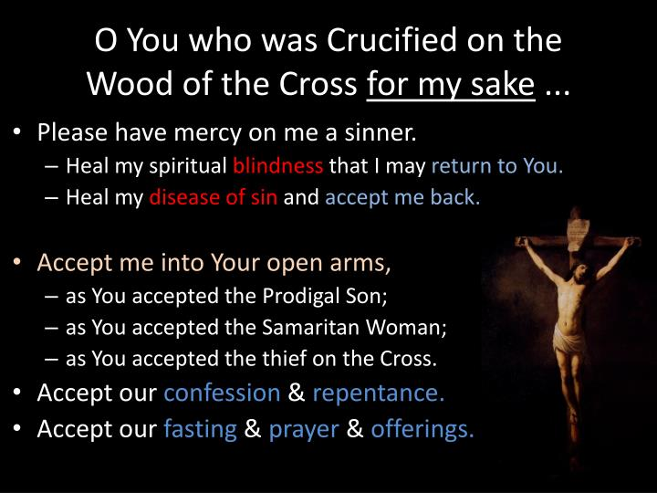 O You who was Crucified on the