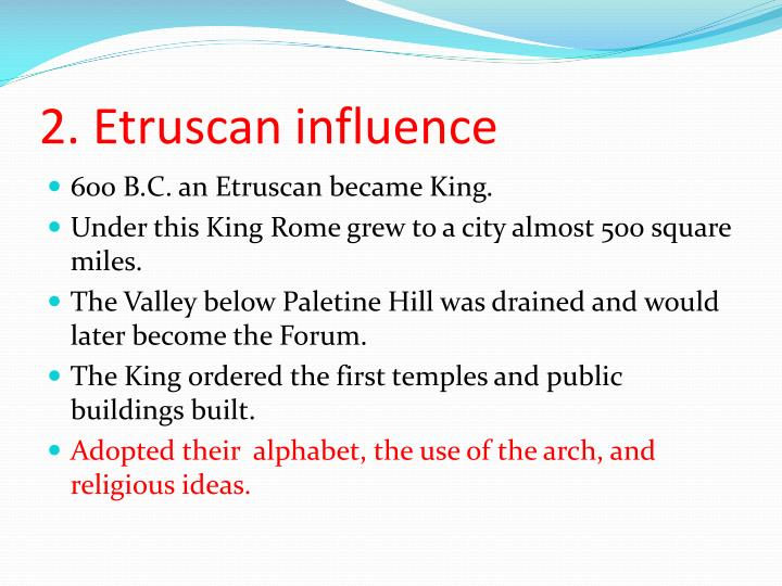 2. Etruscan influence