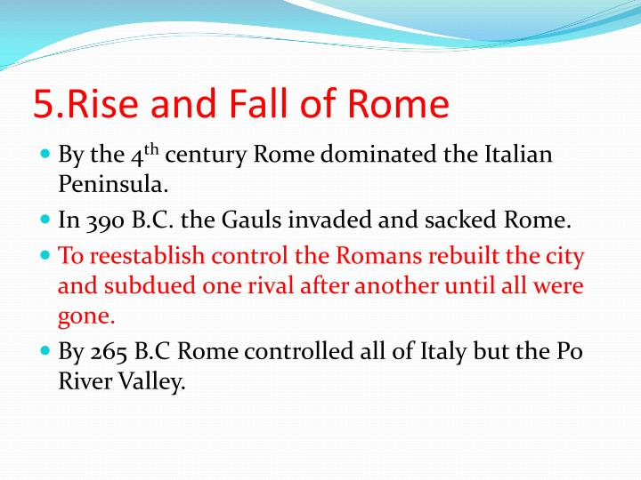 5.Rise and Fall of Rome