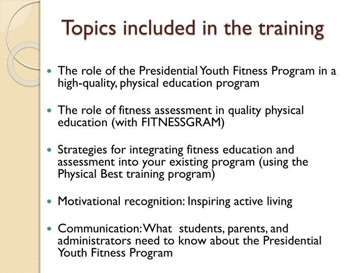 Topics included in the training
