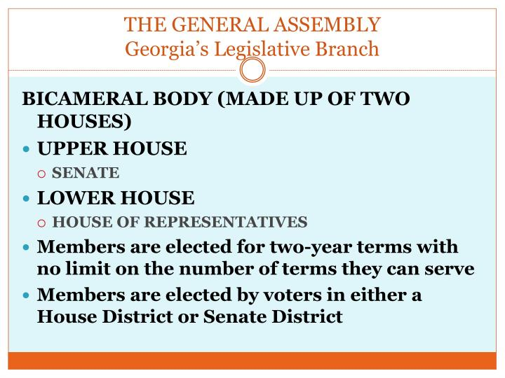 The general assembly georgia s legislative branch