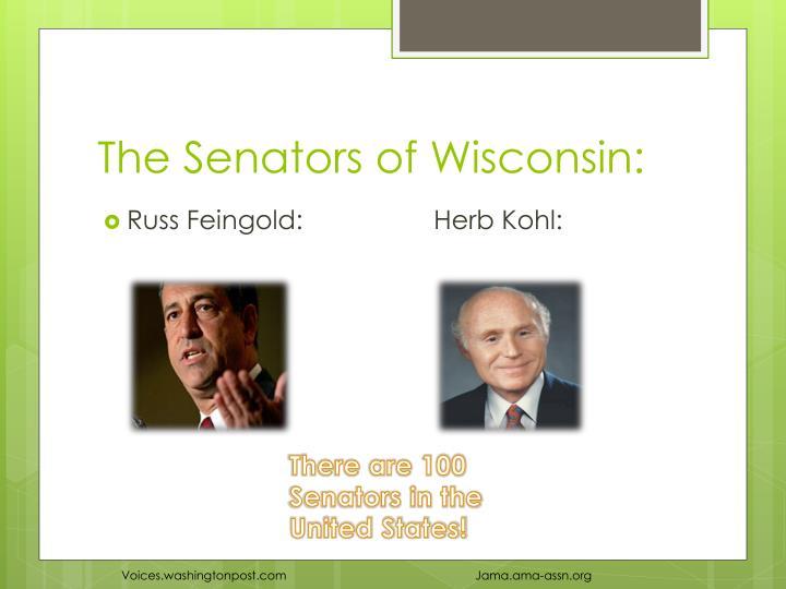 The Senators of Wisconsin: