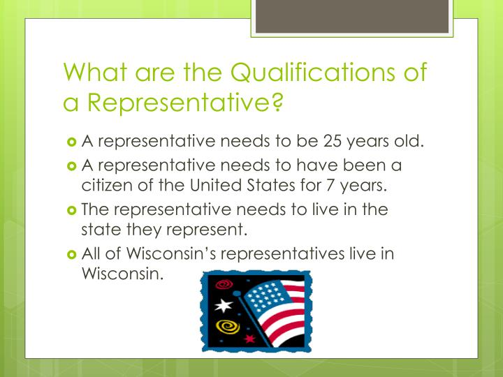What are the Qualifications of a Representative?