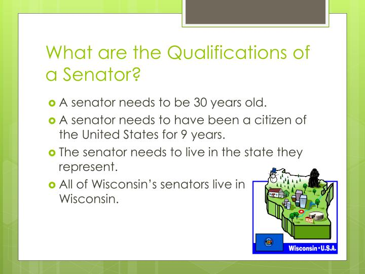 What are the Qualifications of a Senator?