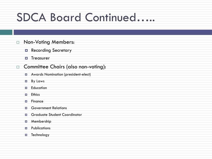 SDCA Board Continued…..