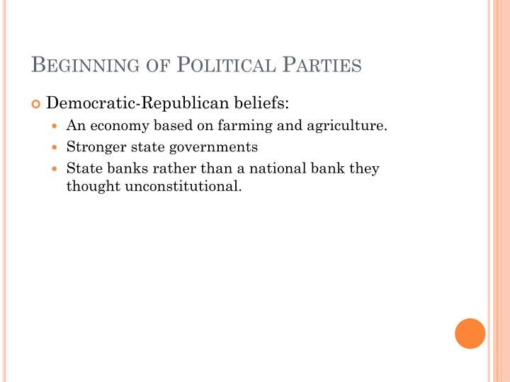 Beginning of Political Parties