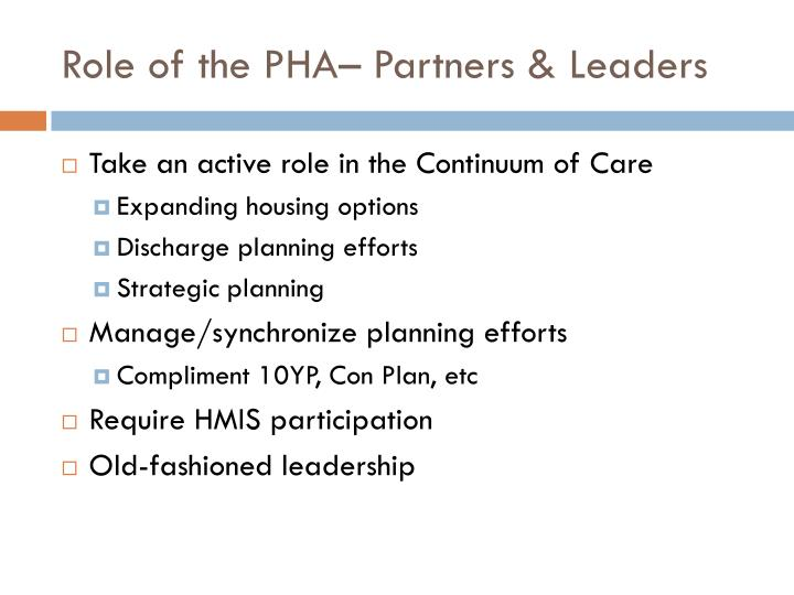 Role of the PHA– Partners & Leaders