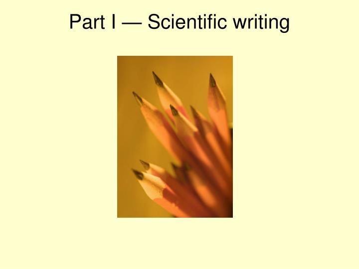 Part I — Scientific writing