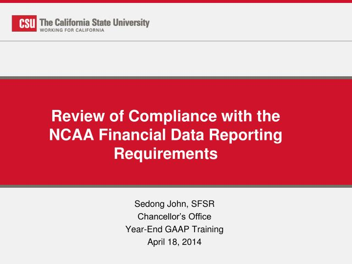 Review of compliance with the ncaa financial data reporting requirements
