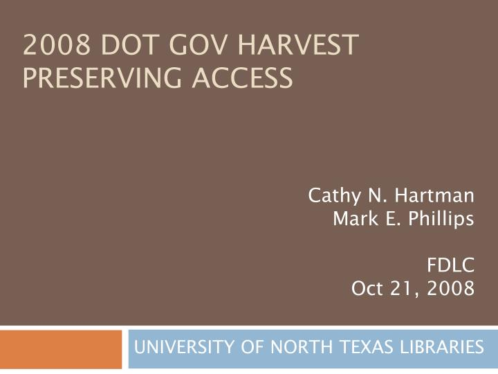 2008 dot gov harvest preserving access