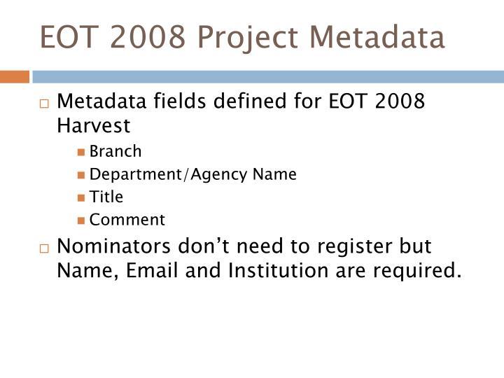EOT 2008 Project Metadata