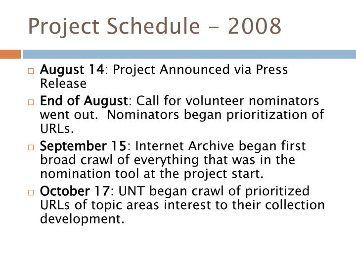 Project Schedule - 2008