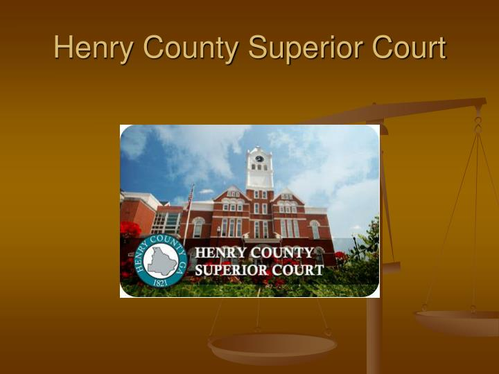 Henry County Superior Court