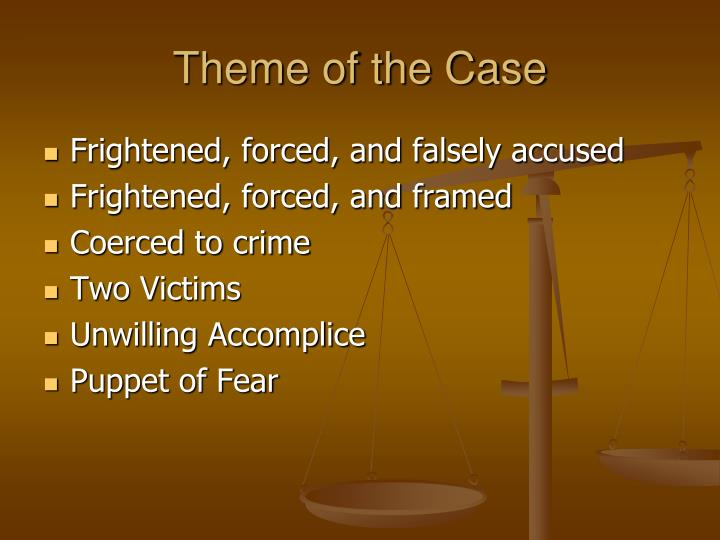 Theme of the Case