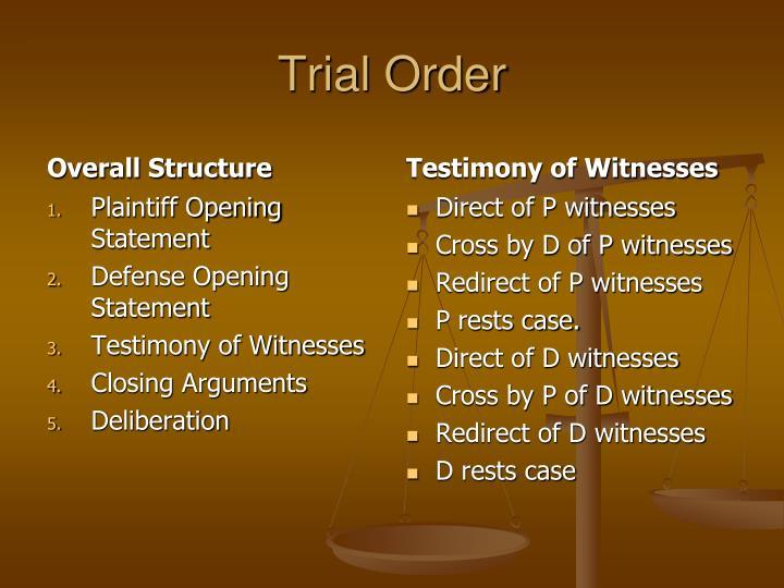 Trial Order