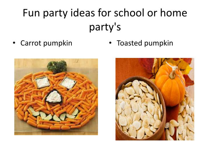 Fun party ideas for school or home party's
